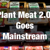 2018 Predictions: Plant Meat 2.O Goes Mainstream