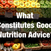 What Constitutes Good Nutrition Advice?
