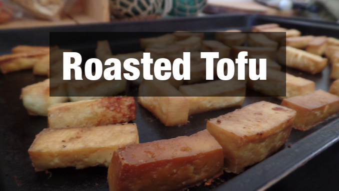 Recipe roasted tofu food and farm discussion lab facebook forumfinder Images
