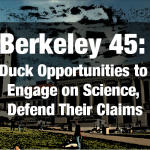 Berkeley 45 Duck Opportunities to Engage with Science, Defend Their Claims