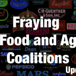 Further Fraying Food and Farm Coalitions