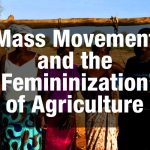 Mass Movement and the 'Femininization' of Agriculture