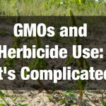 GMOs and Herbicide Use: It's Complicated